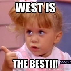 thumbs up - WEST is  the BEST!!!