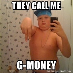 Cookie Gangster - they call me g-money