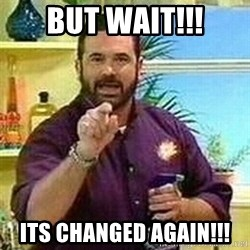Badass Billy Mays - But wait!!! Its changed again!!!