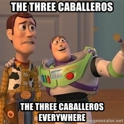 Anonymous, Anonymous Everywhere - The Three Caballeros The Three Caballeros Everywhere