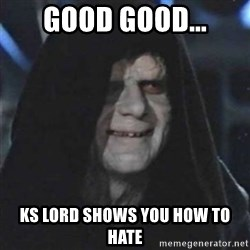 Sith Lord - Good good... Ks lord shows you how to hate