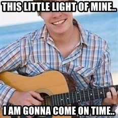 Guitar douchebag - This little light of mine.. I am gonna come on time..