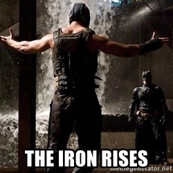 Bane Let the Games Begin -  THE IRON RISES