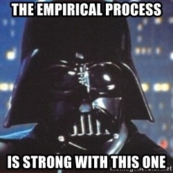 Darth Vader - The Empirical Process is strong with this one