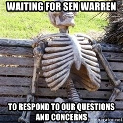 Waiting For Op - waiting for sen warren to respond to our questions and concerns
