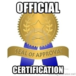 official seal of approval - Official Certification