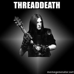 Black Metal - ThreadDeath