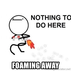 Nothing To Do Here (Draw) -  Foaming Away