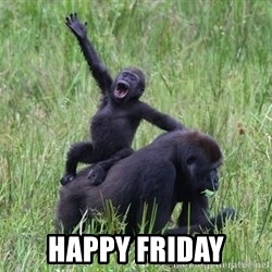 Happy Gorilla -  happy friday