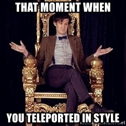 Hipster Doctor Who - that moment when you teleported in style
