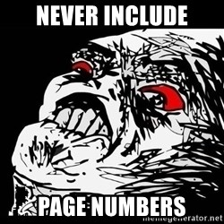 Rage Face - NEVER INCLUDE PAGE NUMBERS