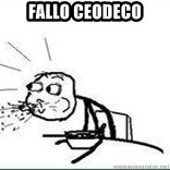 Cereal Guy Spit - fallo ceodeco