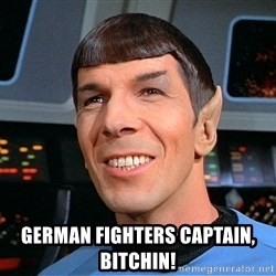 smiling spock -  german fighters captain, bitchin!