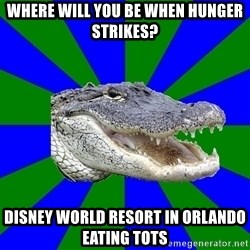 Noob Hisoutensoku Alligator - Where Will You Be when Hunger Strikes? Disney World resort in Orlando eating tots