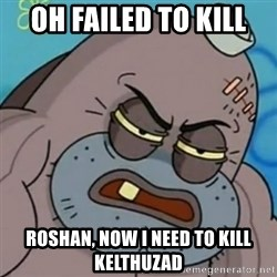 Spongebob How Tough Am I? - oh failed to kill  roshan, now i need to kill kelthuzad