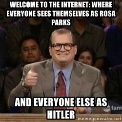 drew carey whose line is it anyway - welcome to the internet: where everyone sees themselves as rosa parks and everyone else as hitler