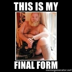 Sexy Scotsman - This is my Final form