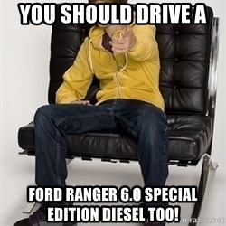 Justin Bieber Pointing - You should drive a  Ford Ranger 6.0 SPECIAL edition DIESEL too!