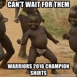 Success African Kid - Can't wait for them Warriors 2016 Champion Shirts