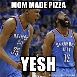 Kd & James Harden - Mom made pizza YESH