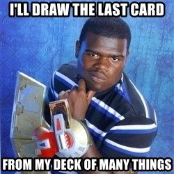 yugioh - I'll draw the last card from my deck of many things