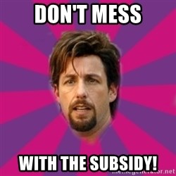 zohan - DON'T MESS WITH THE SUBSIDY!