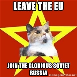 Lenin Cat Red - Leave the EU Join the glorious Soviet Russia