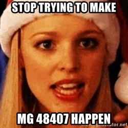 trying to make fetch happen  - Stop Trying to Make mg 48407 happen