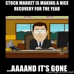 poof it's gone guy - stock market is making a nice recovery for the year ...aaaand it's gone