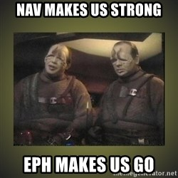 Star Trek: Pakled - NAV makes us strong EPH makes us go