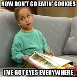 Olivia Cosby Show - now don't go eatin' cookies i've got eyes everywhere