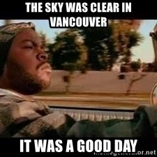 It was a good day - the sky was clear in vancouver it was a good day