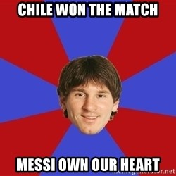 Messiya - Chile won the match Messi own our heart