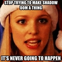trying to make fetch happen  - stop trying to make shadow dom a thing it's never going to happen
