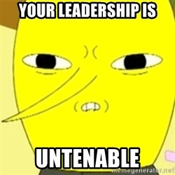 LEMONGRAB - your leadership is untenable