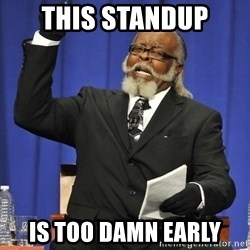 Rent Is Too Damn High - this standup is too damn early