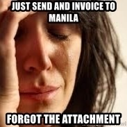 Crying lady - JUST SEND AND INVOICE TO MANILA  Forgot the attachment
