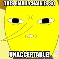 LEMONGRAB - This EMAIL CHAIN Is SO UNACCEPTABLE!