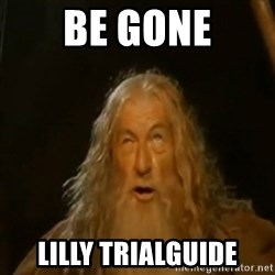 Gandalf You Shall Not Pass - BE GONE Lilly TrialGuide