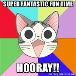 Nya Typical Anime Fans  - Super fantastic fun time hooray!!
