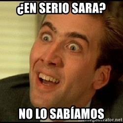 You Don't Say Nicholas Cage - ¿EN SERIO SARA? No lo sabíamos