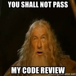Gandalf You Shall Not Pass - You shall not pass My code review