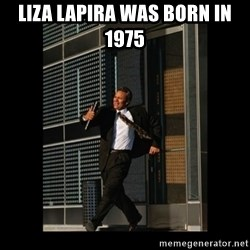 HaHa! Time for X ! - liza lapira was born in 1975
