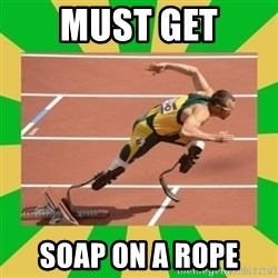 OSCAR PISTORIUS - MUST GET soap on a rope