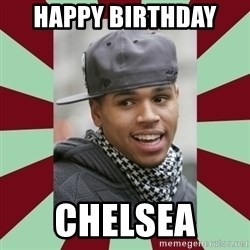 chris brown - Happy Birthday  Chelsea
