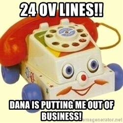 Sinister Phone - 24 OV Lines!! Dana is putting me out of business!