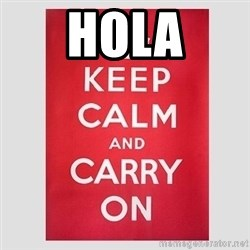 Keep Calm - HOLA