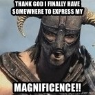 Skyrim Meme Generator - thank god i finally have somewhere to express my magnificence!!