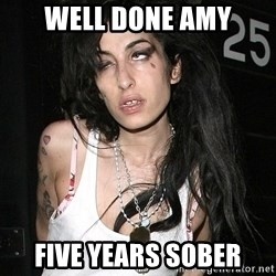 Amy Winehouse - WELL DONE AMY FIVE YEARS SOBER