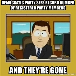 aaand its gone - Democratic Party sees Record number of Registered Party Members And They're Gone